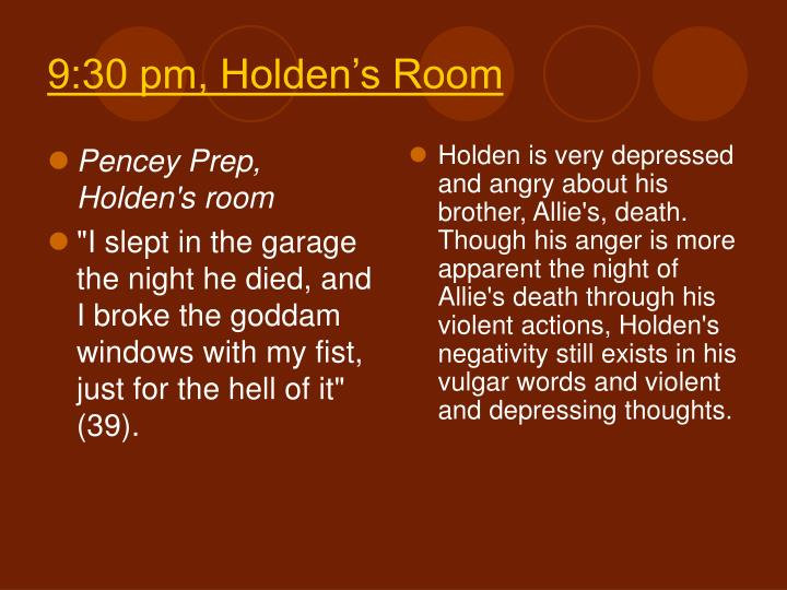Pencey Prep, Holden's room