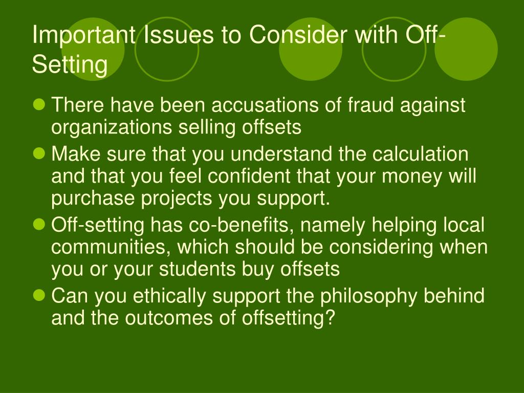 Important Issues to Consider with Off-Setting