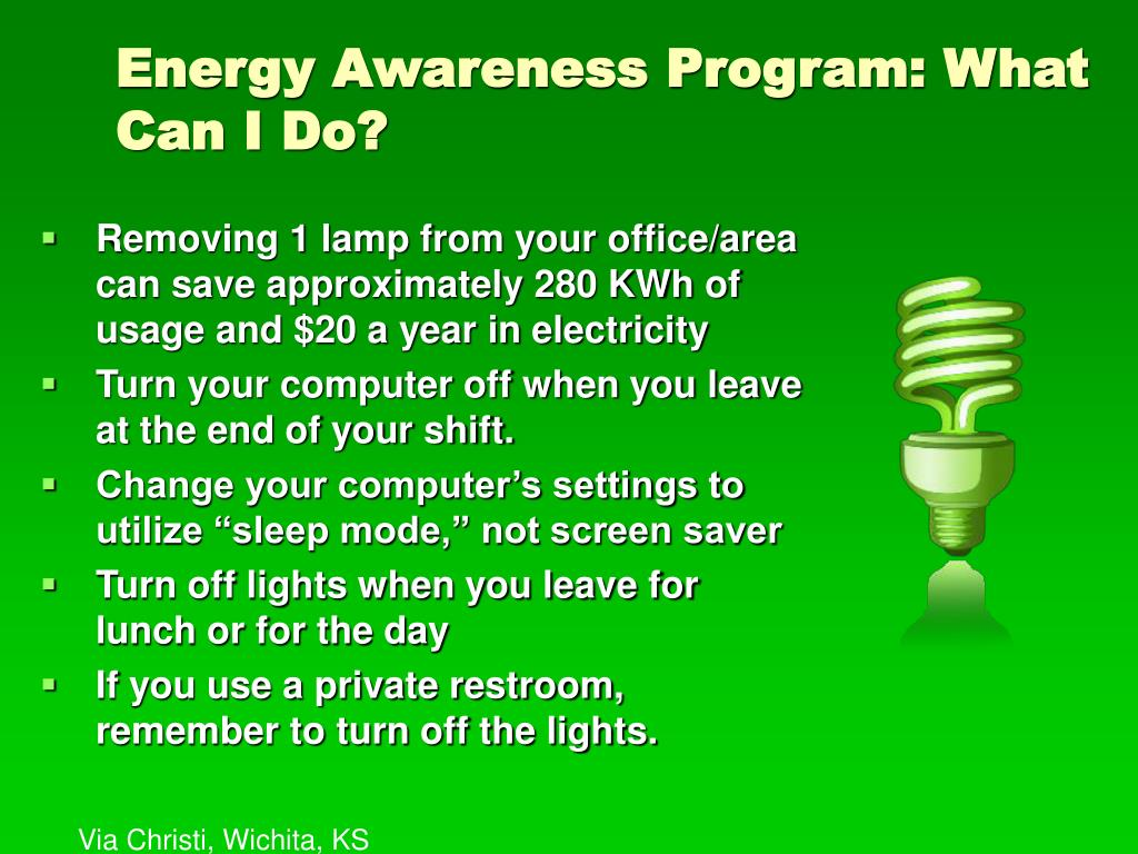 Energy Awareness Program: What Can I Do?