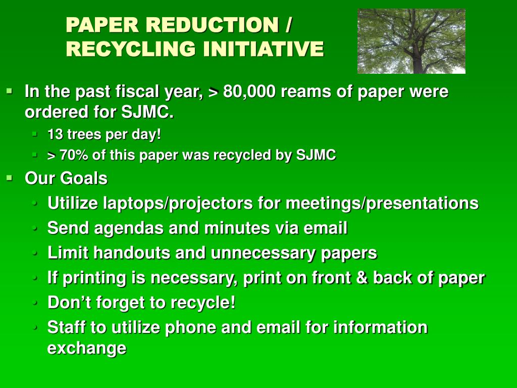 PAPER REDUCTION / RECYCLING INITIATIVE