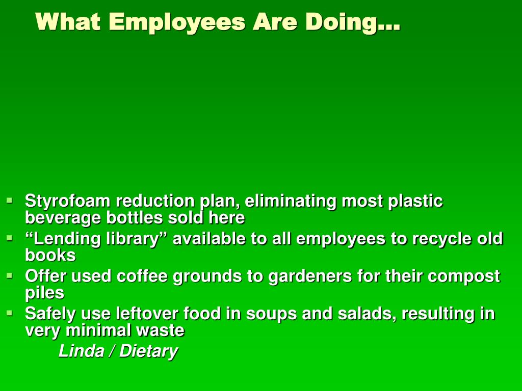 What Employees Are Doing…