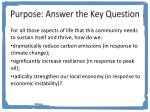 purpose answer the key question