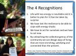 the 4 recognitions