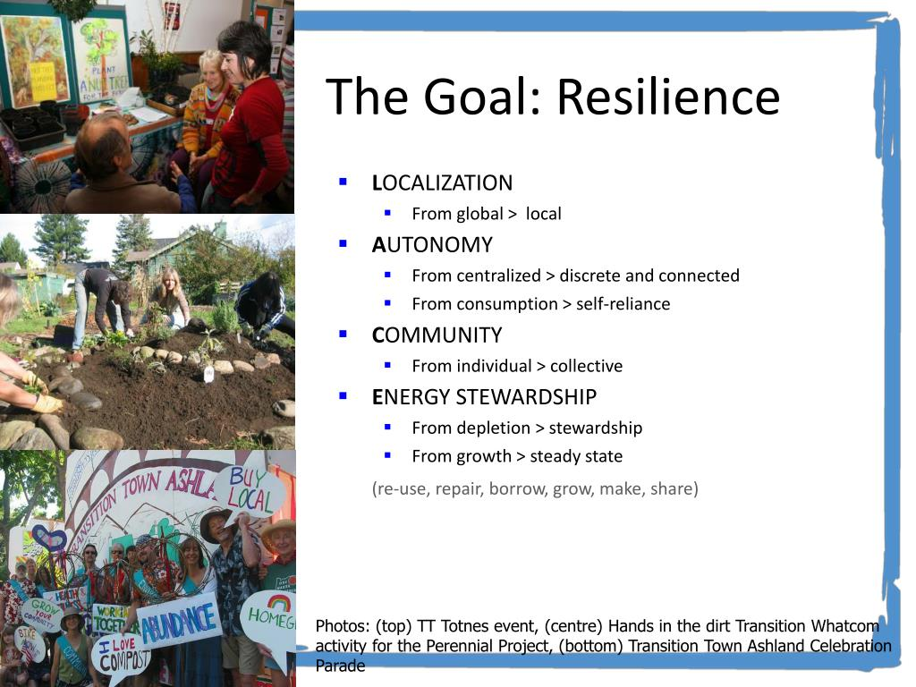 The Goal: Resilience