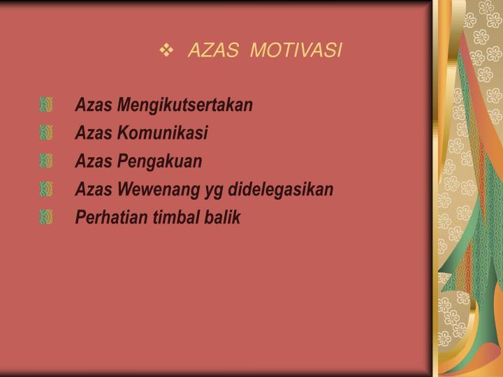 AZAS  MOTIVASI