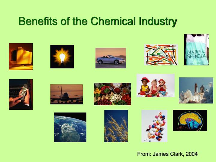 Benefits of the chemical industry