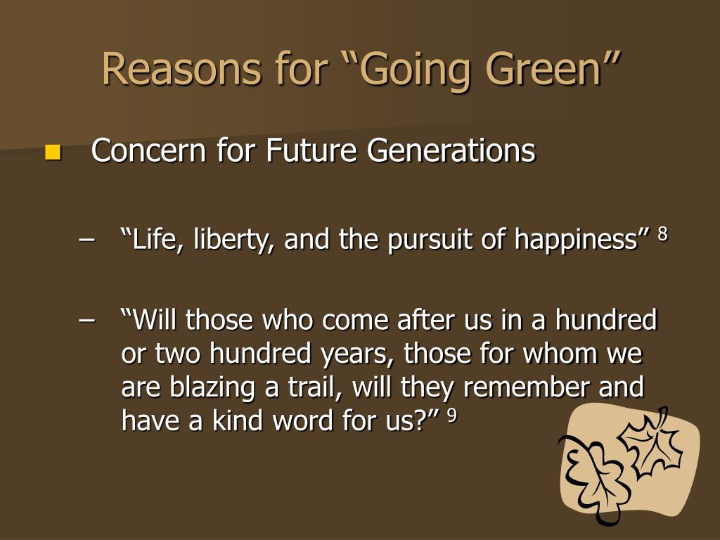 """Reasons for """"Going Green"""""""
