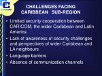 challenges facing caribbean sub region
