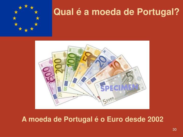 Qual é a moeda de Portugal?