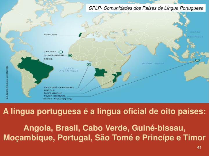 CPLP- Comunidades dos Países de Língua Portuguesa