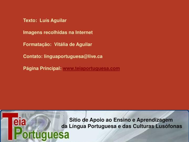 Texto:  Luís Aguilar