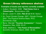 green library reference shelves