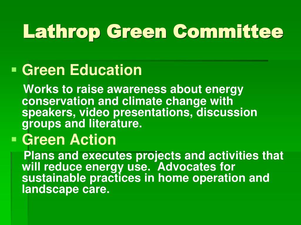 Lathrop Green Committee