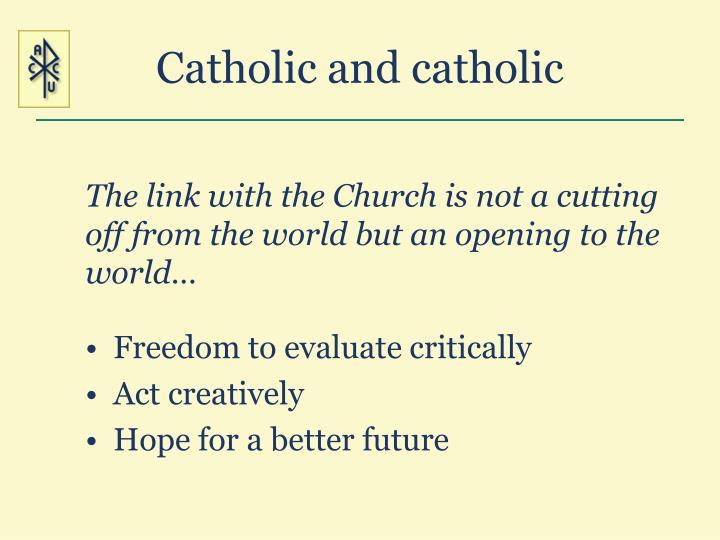 Catholic and catholic
