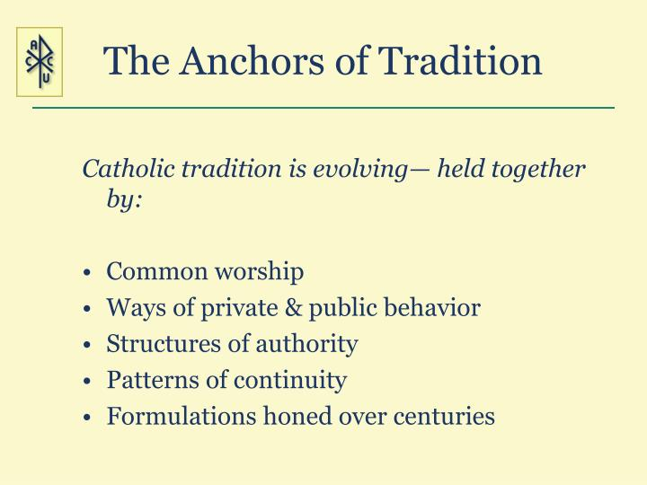 The Anchors of Tradition