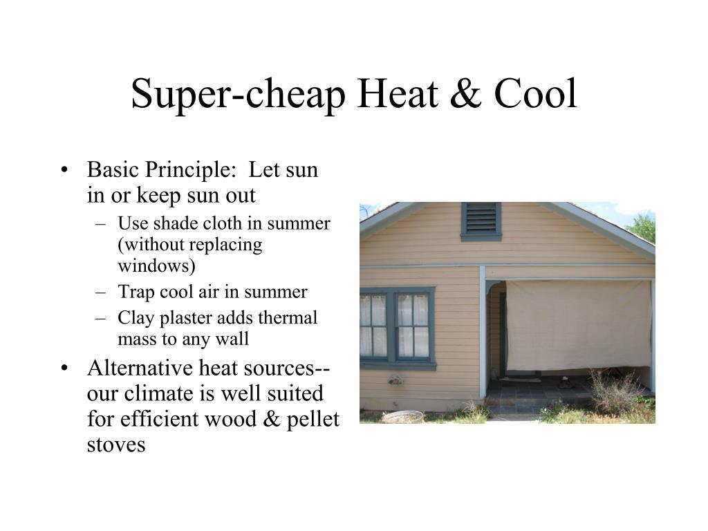 Super-cheap Heat & Cool