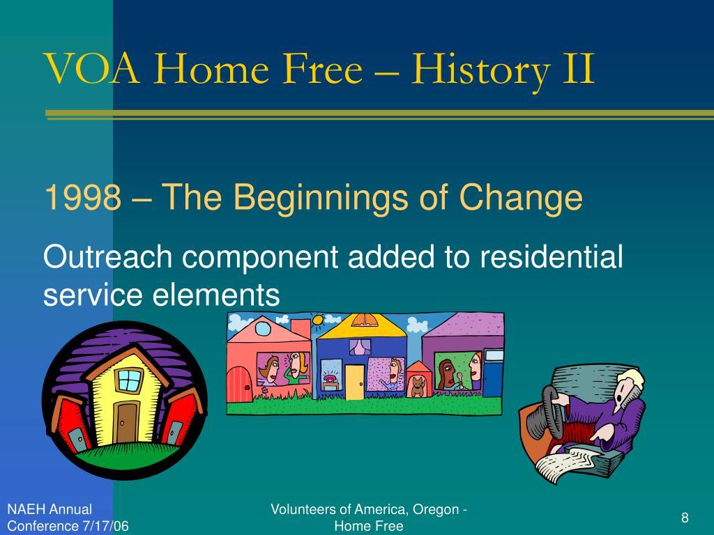 VOA Home Free – History II
