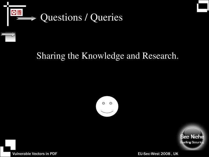 Questions / Queries