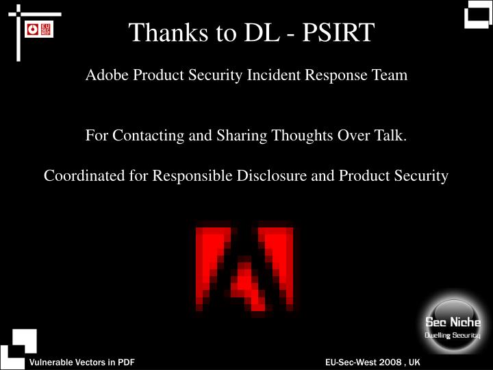 Thanks to dl psirt