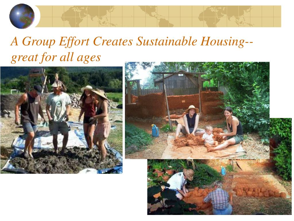 A Group Effort Creates Sustainable Housing-- great for all ages