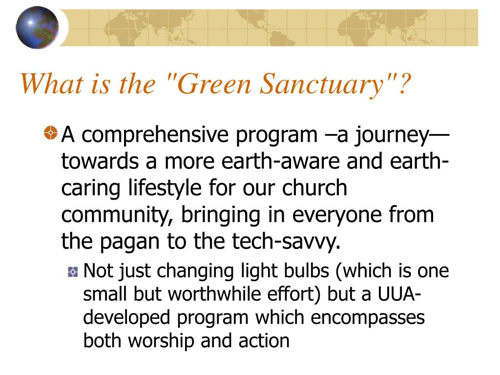 "What is the ""Green Sanctuary""?"