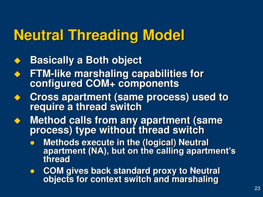 Neutral Threading Model