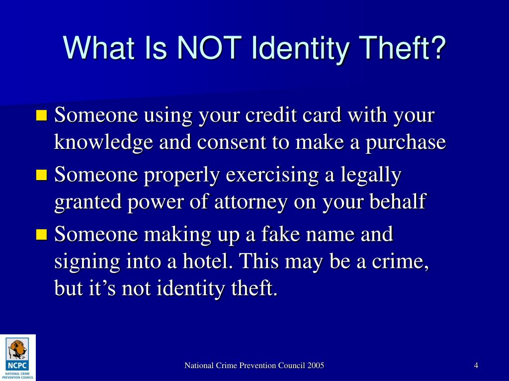 What Is NOT Identity Theft?