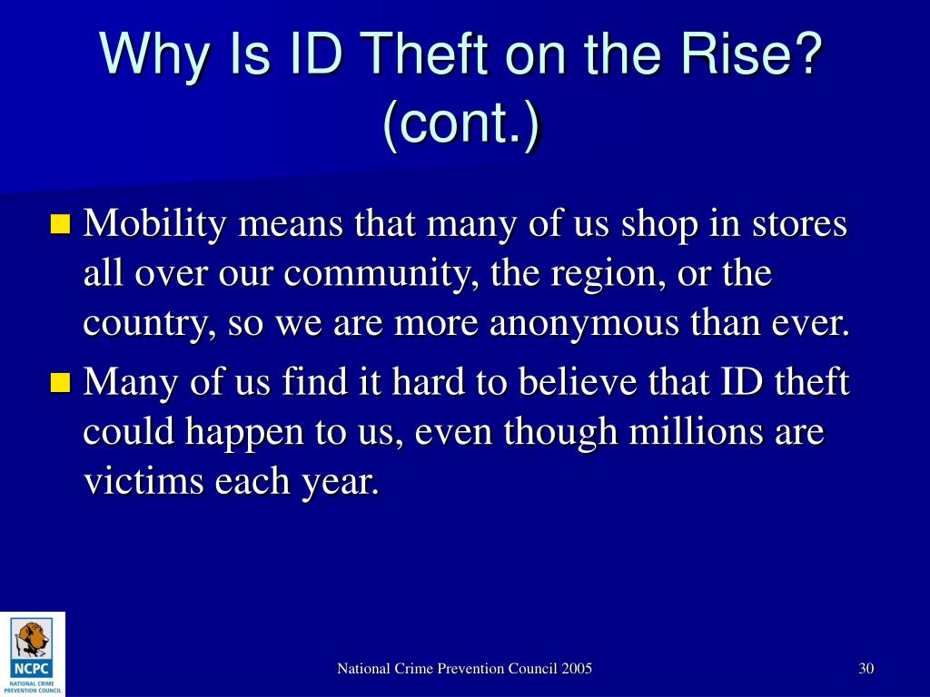 Why Is ID Theft on the Rise? (cont.)