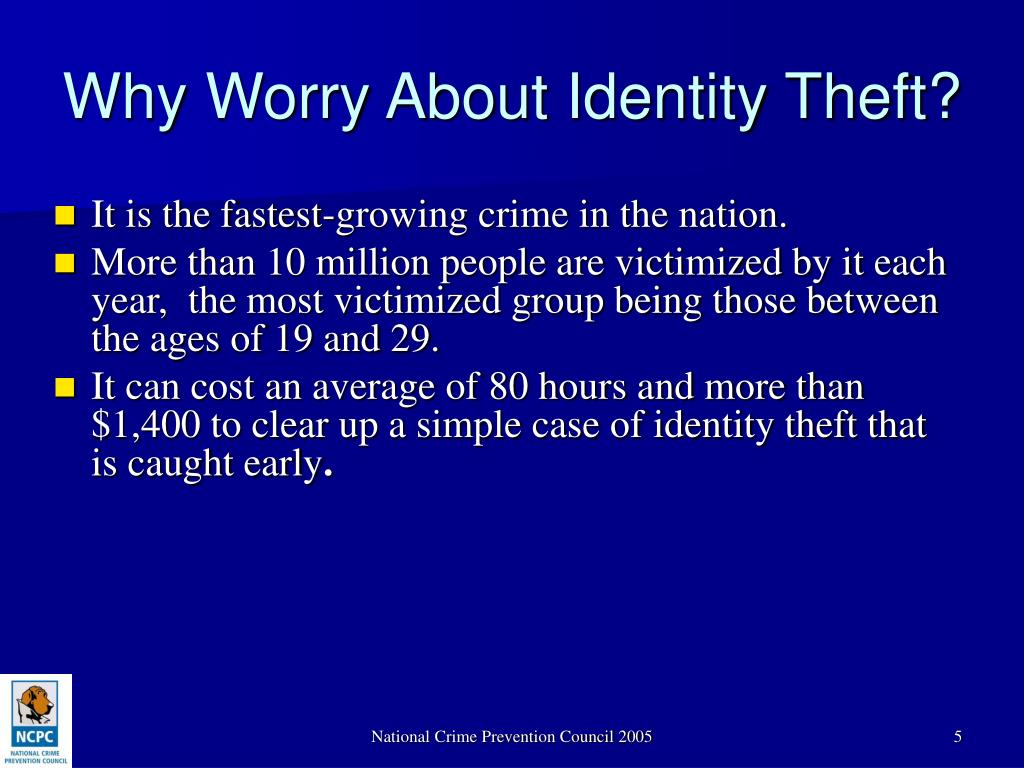 Why Worry About Identity Theft?