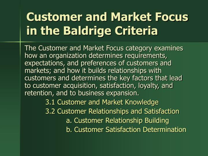 Customer and Market Focus in the Baldrige Criteria