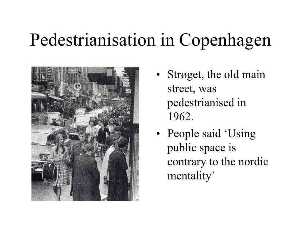 Pedestrianisation in Copenhagen
