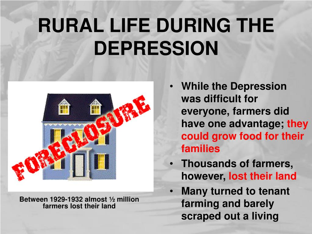 RURAL LIFE DURING THE DEPRESSION