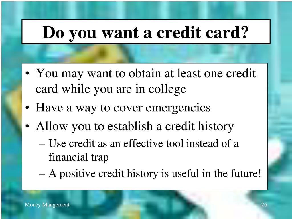 Do you want a credit card?