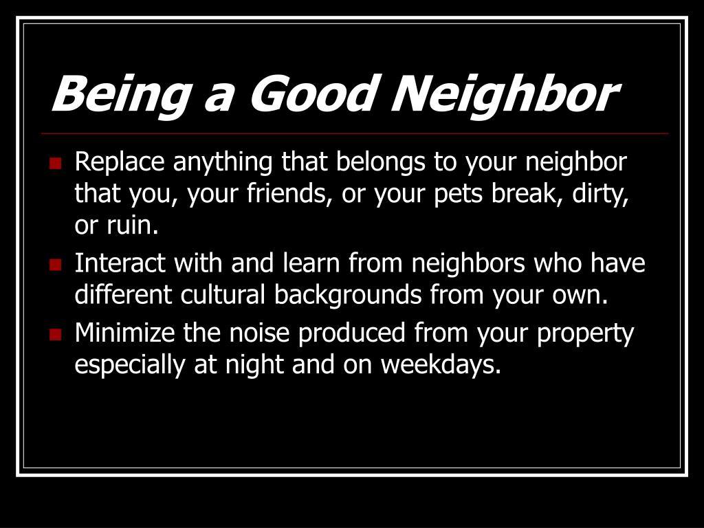 Being a Good Neighbor