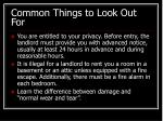 common things to look out for