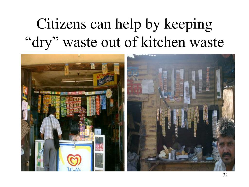 "Citizens can help by keeping ""dry"" waste out of kitchen waste"