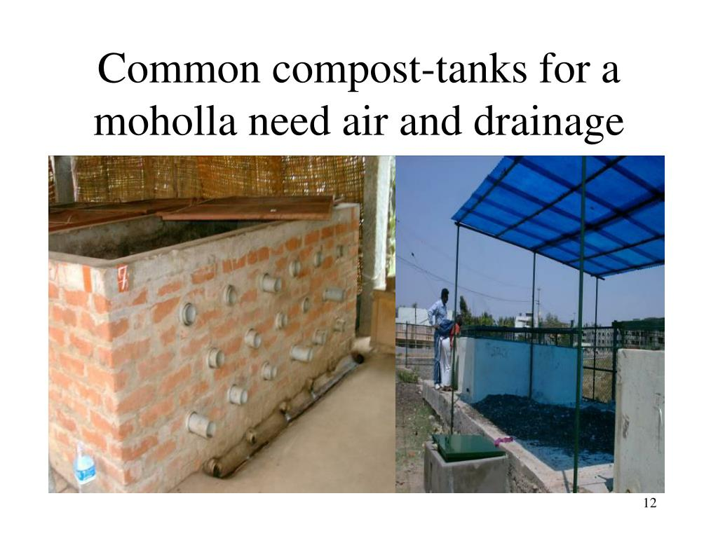Common compost-tanks for a moholla need air and drainage