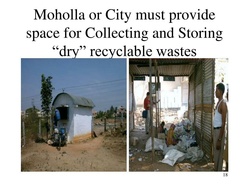 "Moholla or City must provide space for Collecting and Storing ""dry"" recyclable wastes"