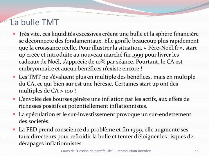 La bulle TMT