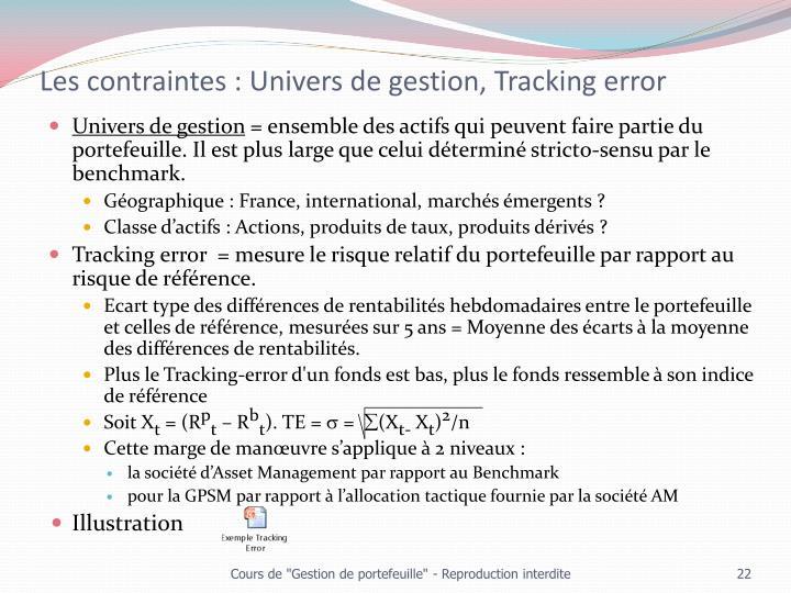 Les contraintes : Univers de gestion, Tracking error