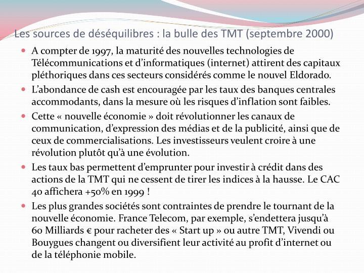 Les sources de déséquilibres : la bulle des TMT (septembre 2000)