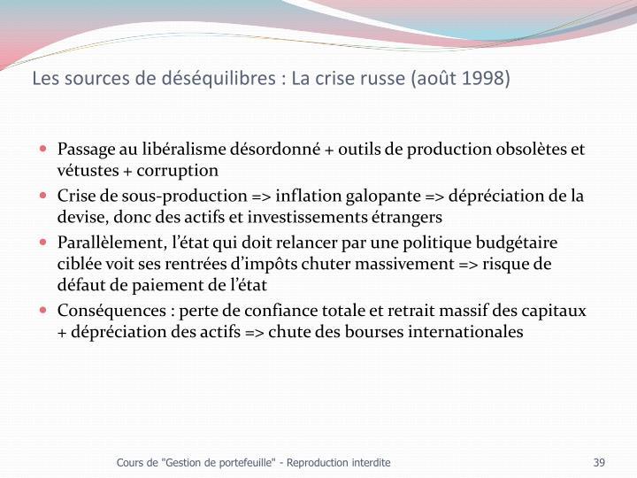 Les sources de déséquilibres : La crise russe (août 1998)