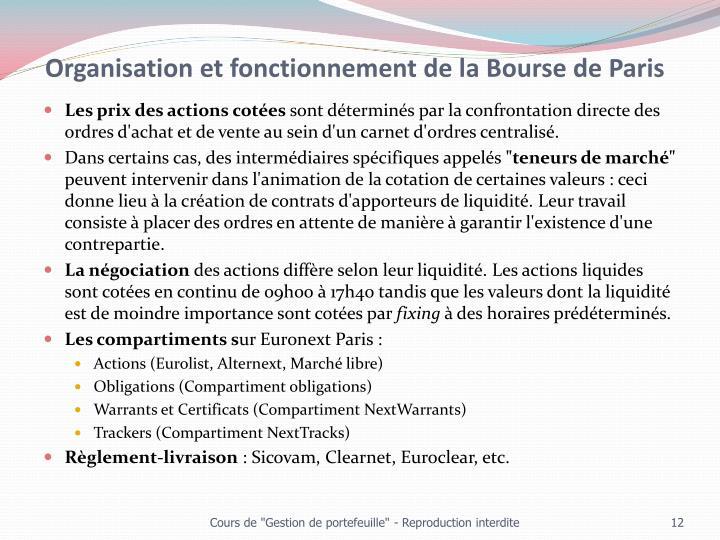 Organisation et fonctionnement de la Bourse de Paris