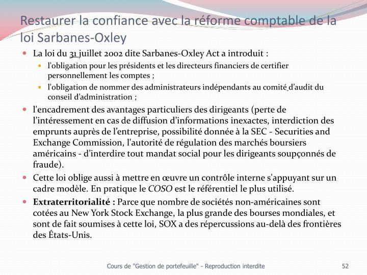 Restaurer la confiance avec la réforme comptable de la loi Sarbanes-Oxley