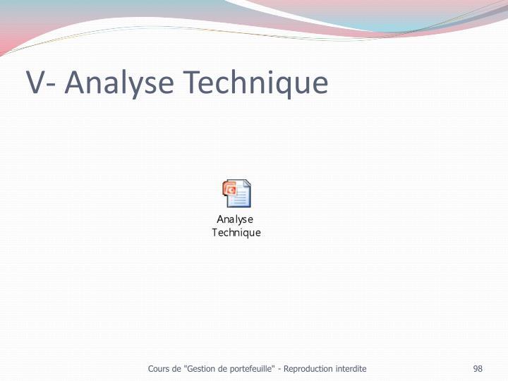 V- Analyse Technique