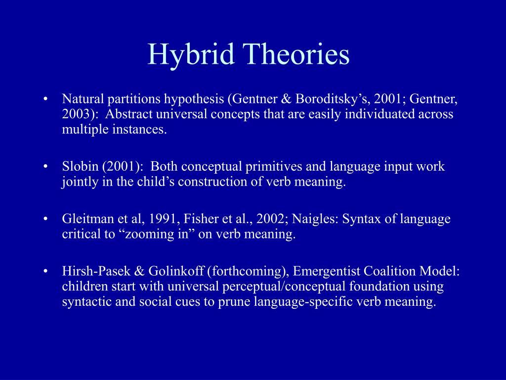 Hybrid Theories