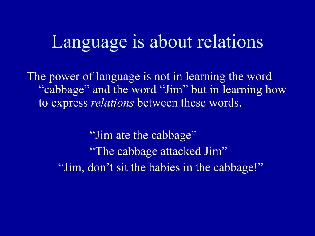 Language is about relations