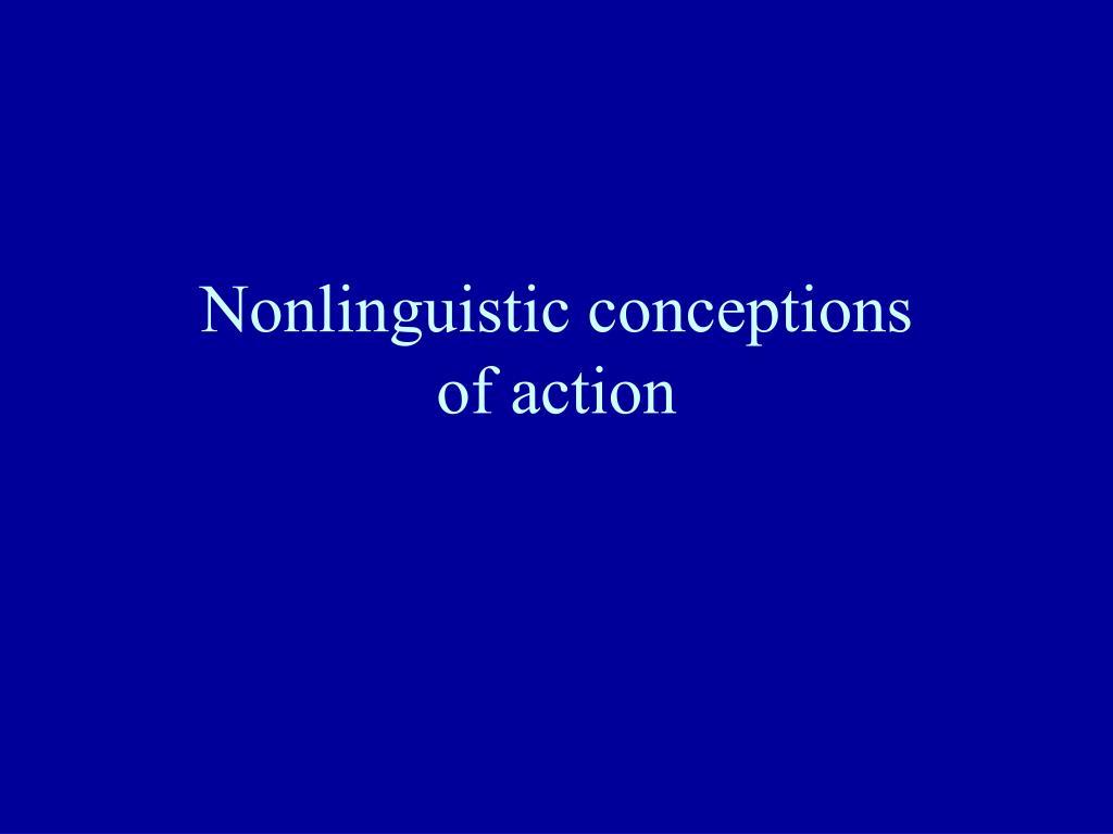 Nonlinguistic conceptions