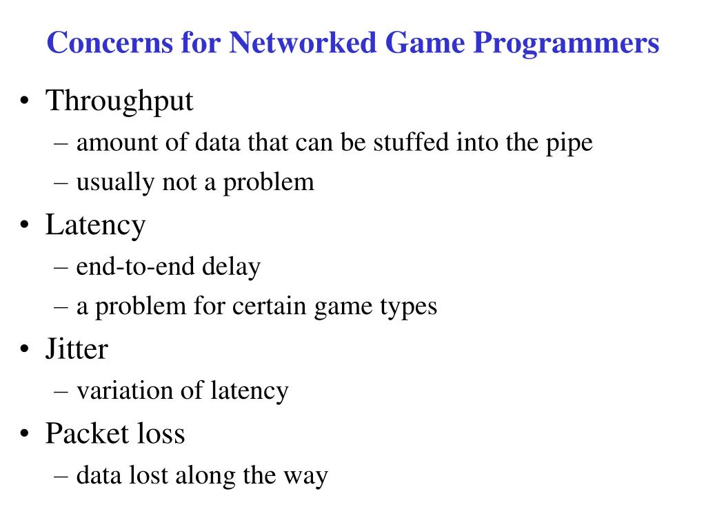 Concerns for Networked Game Programmers
