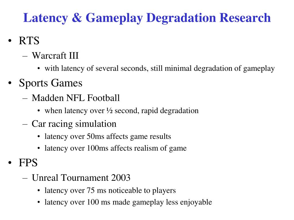 Latency & Gameplay Degradation Research